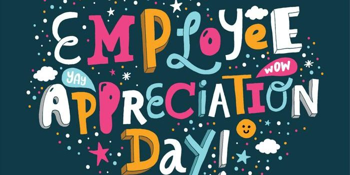 How Can Employers Show Appreciation (Employee Appreciation Day is March 6th)?
